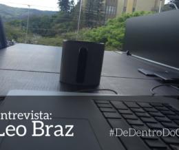 De dentro do Coworking: Entrevista com nosso coworker Leo Braz